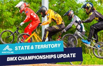 AusCycling State and Territory BMX Championships Update