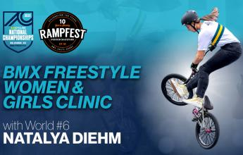 Free Girls & Women BMX Freestyle Come n Try Clinic with World #6NatalyaDiehm